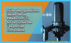 Suite des questions issues de la #WebconfCO sur le cursus de l'expertise comptable