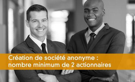 Des sociétés anonymes à partir de deux actionnaires !