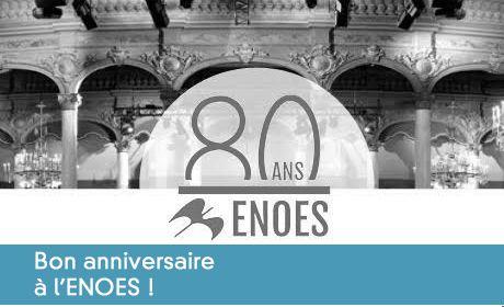 80 ans de l'ENOES