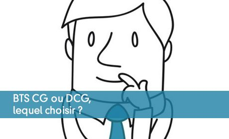 BTS CG ou DCG, lequel choisir ?