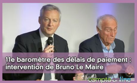 11e baromètre des délais de paiement : intervention de Bruno Le Maire