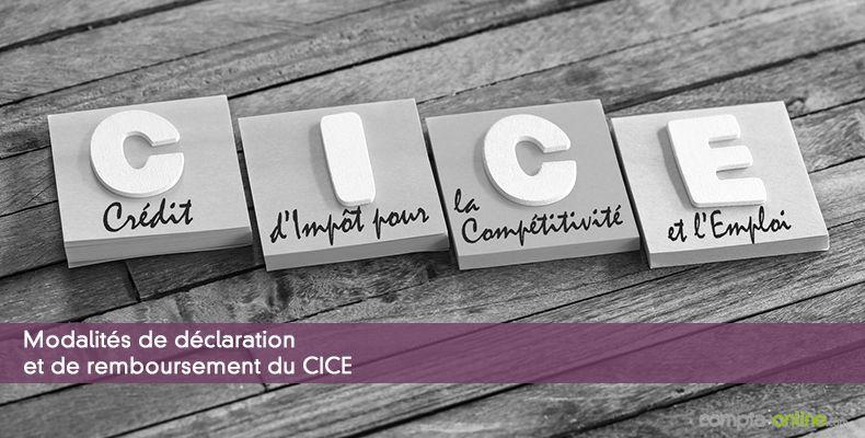 Modalités de déclaration et de remboursement du CICE