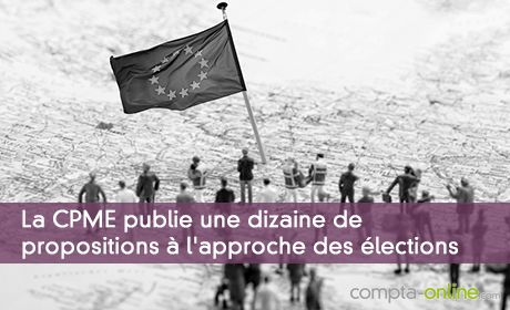 La CPME publie une dizaine de propositions à l'approche des élections
