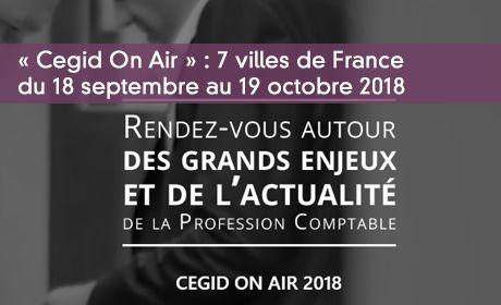 « Cegid On Air » : 7 villes de France  du 18 septembre au 19 octobre 2018