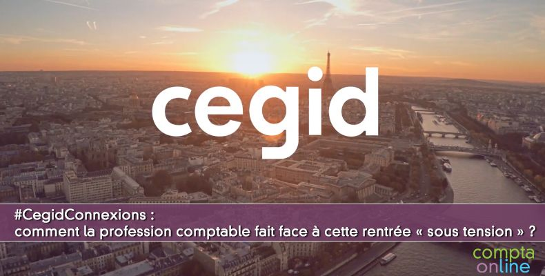 Cegid Connexions Experts-Comptables :  Web TV le 9 septembre 2020 de 12h à 13h