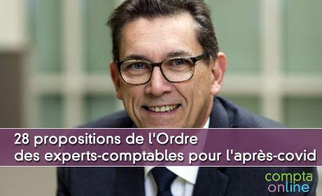 28 propositions de l'Ordre des experts-comptables pour l'après-covid