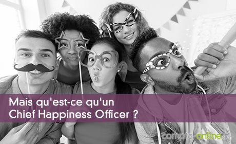 Mais qu'est-ce qu'un Chief Happiness Officer ?