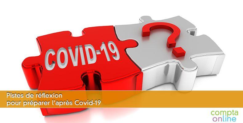 Pistes de réflexion pour préparer l'après Covid-19