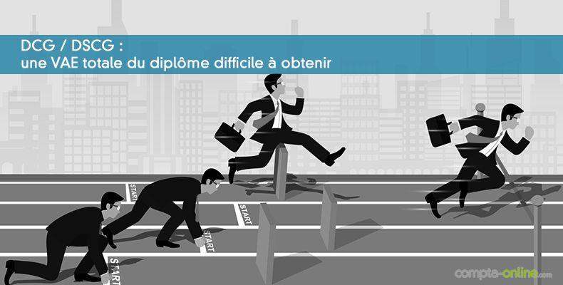 DCG DSCG : une VAE totale du diplôme difficile à obtenir