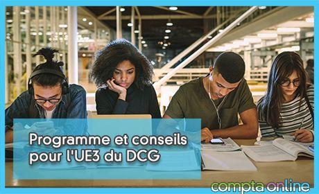 Programme et conseils pour l'UE3 du DCG
