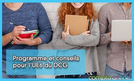 Programme et conseils pour l'UE6 du DCG