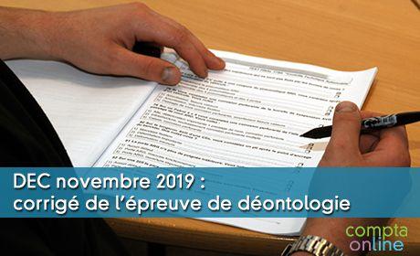 DEC novembre 2019 : corrigé de l'épreuve de déontologie