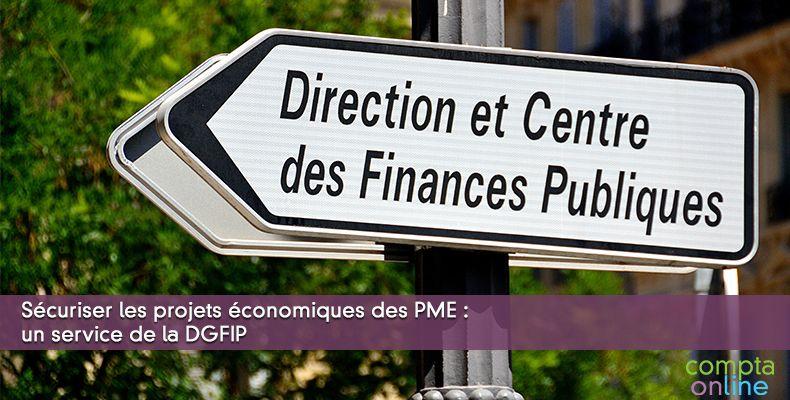 Sécuriser les projets économiques des PME : un service de la DGFIP