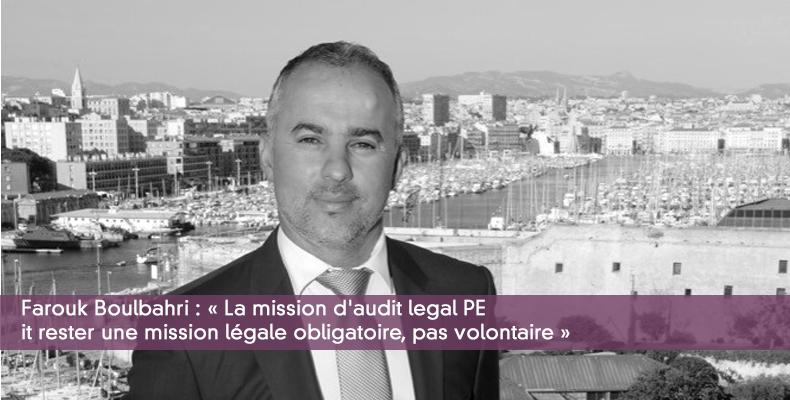 « La mission d'audit legal PE doit rester une mission légale, pas volontaire »