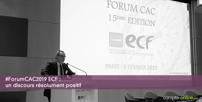 Forum CAC ECF 2019 : un discours résolument positif