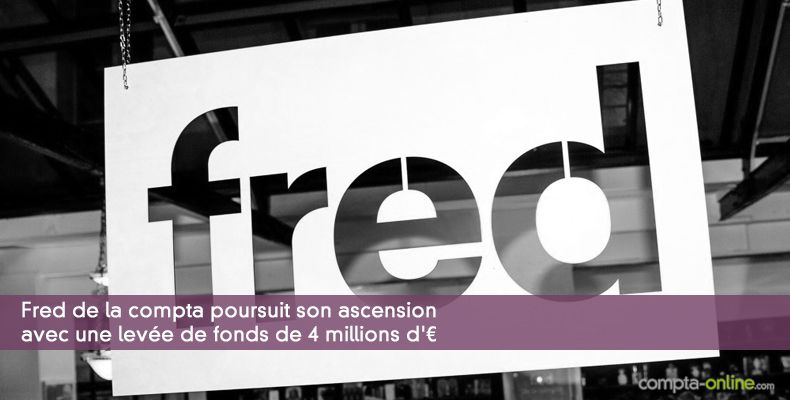 Fred de la compta poursuit son ascension avec une levée de fonds de 4 millions d'¤