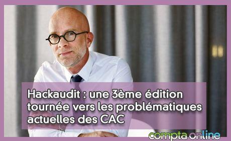 Hackaudit : une 3ème édition tournée vers les problématiques actuelles des CAC