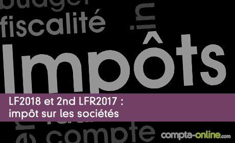 LF2018 et 2nd LFR2017 : impôt sur les sociétés