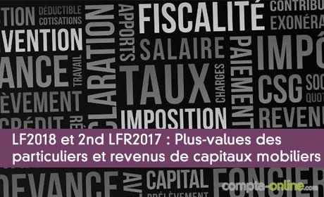 LF2018 et 2nd LFR2017 : Plus-values des particuliers / Revenus de capitaux mobiliers