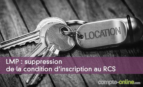 LMP: suppression de la condition d'inscription au RCS