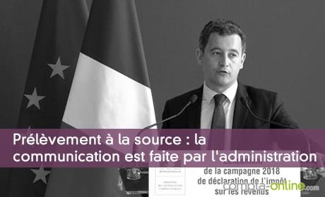 Prélèvement à la source : la communication est faite par l'administration