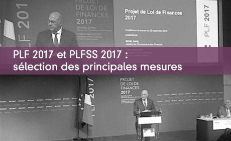 PLF 2017 et PLFSS 2017 : sélection des principales mesures