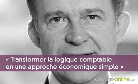 Patrick Legland « Transformer la logique comptable en une approche économique simple »