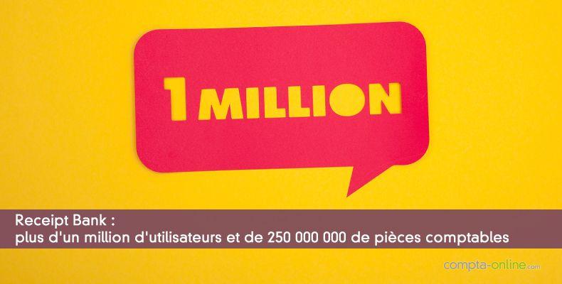 Receipt Bank : plus d'un million d'utilisateurs et de 250 000 000 de pièces comptables
