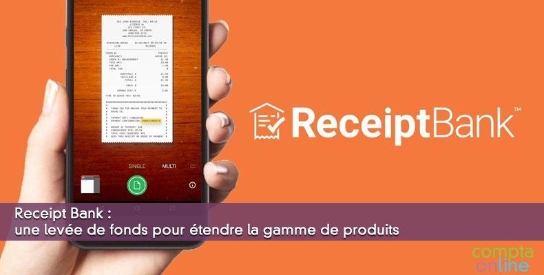 Receipt Bank : une levée de fonds pour étendre la gamme de produits