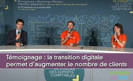 La transition digitale permet d'augmenter le nombre de clients, témoignage de Guillaume Thomas, expert-comptable