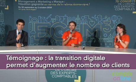 La transition digitale permet d'augmenter le nombre de clients, témoignage de Guillaume Thomas, expert-comptable
