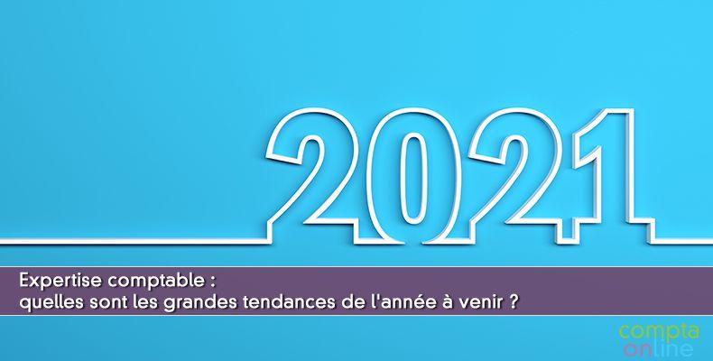 Tendances 2021 experts-comptables