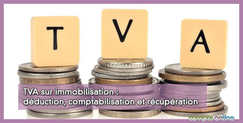 TVA sur immobilisation