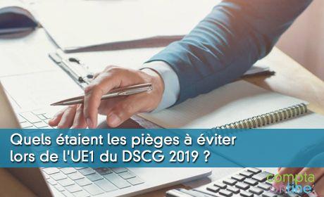 Quels étaient les pièges de l'UE1 du DSCG 2019 ?