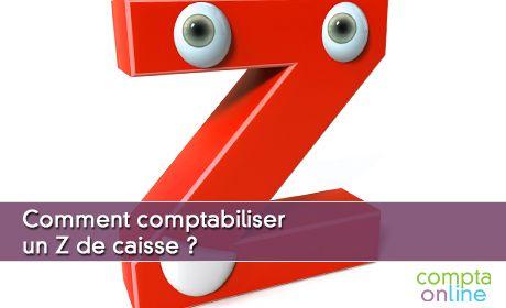 Comment comptabiliser un Z de caisse ?