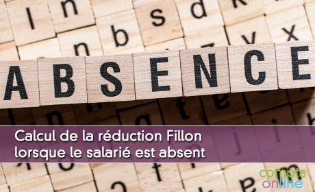Calcul de la réduction Fillon lorsque le salarié est absent