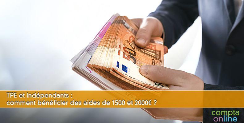TPE et indépendants : comment bénéficier des aides de 1 500 et 2 000¤ ?