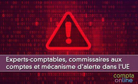 Experts-comptables,commissaires aux comptes et mécanisme d'alerte dans l'UE