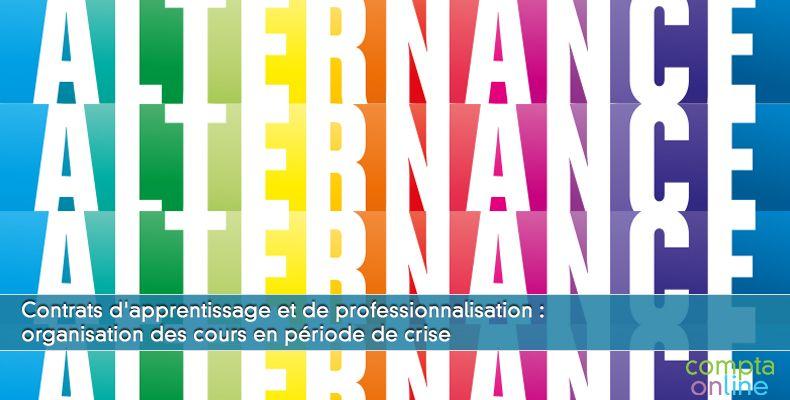Contrats d'apprentissage et de professionnalisation : organisation des cours en période de crise