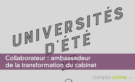 Collaborateur : ambassadeur de la transformation du cabinet