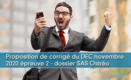 Proposition de corrigé du DEC novembre 2020 épreuve 2 - dossier SAS Ostréo