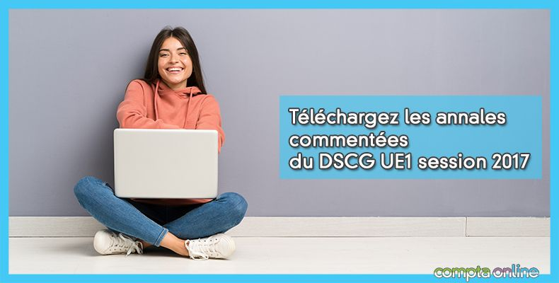 Annales DSCG UE1 Gestion juridique, fiscale et sociale