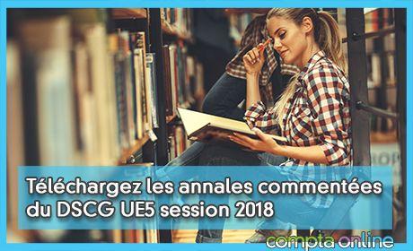 Téléchargez les annales commentées du DSCG UE5