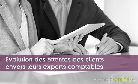 Evolution des attentes des clients envers leurs experts-comptables