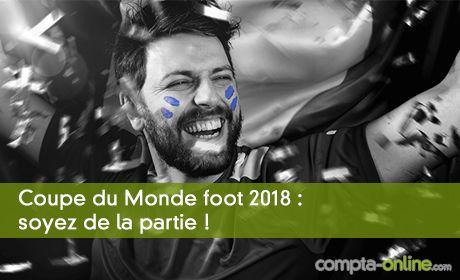 Coupe du Monde foot 2018 : soyez de la partie !