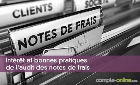 Intérêt et bonnes pratiques de l'audit des notes de frais