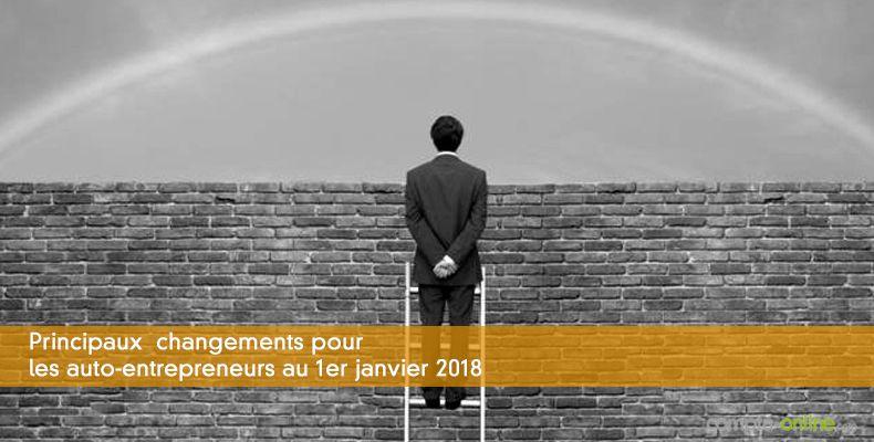 Changements pour les auto-entrepreneurs au 1er janvier 2018