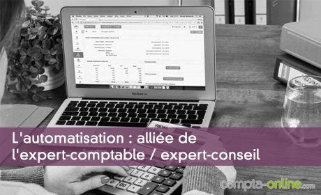 L'automatisation : alliée de l'expert-comptable / expert-conseil