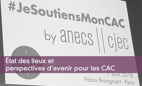 État des lieux et perspectives d'avenir pour les CAC