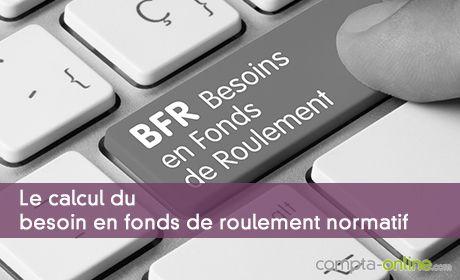 Le BFR normatif